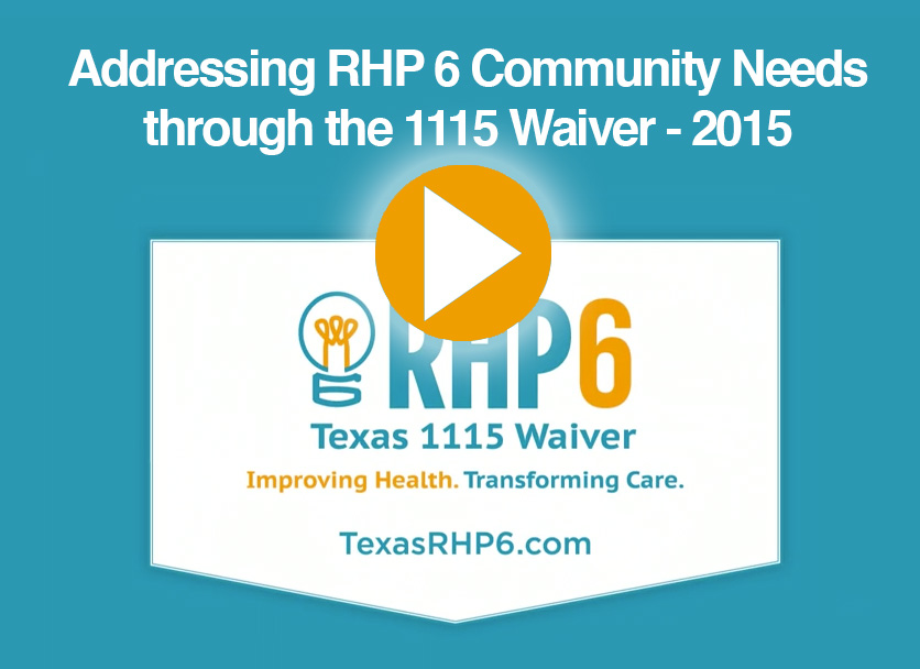 Addressing RHP 6 Community Needs through the 1115 Waiver
